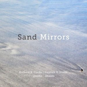 Sand Mirrors by Stephen E. Strom and Richard B. Clarke